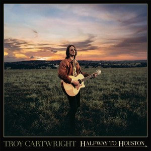 Troy Cartwright's debut EP 'Halfway To Houston' is out now, October 14th.