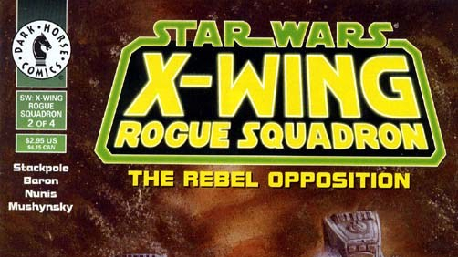 Comic Review: Star Wars - Rogue Squadron: The Rebel