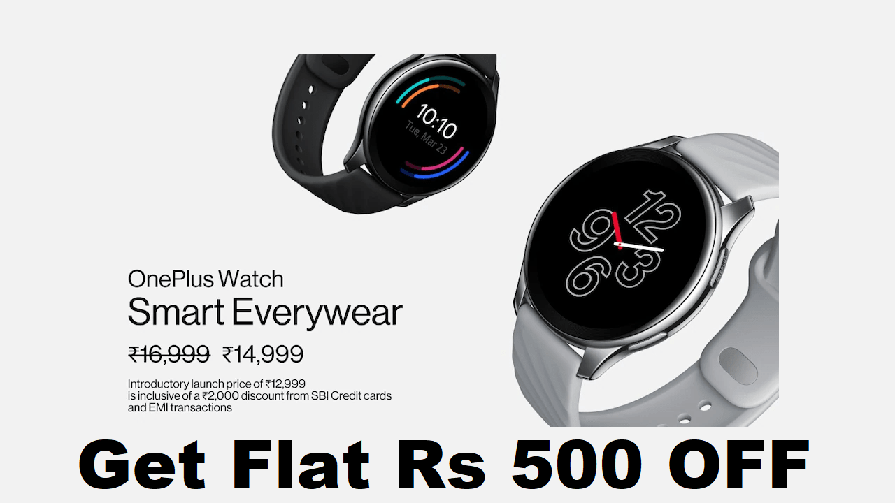 OnePlus SmartWatch Coupon Code Get Flat ₹500 OFF Get ₹12499