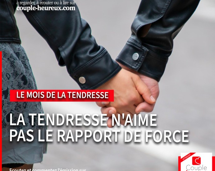 tendresse sans rapport de force