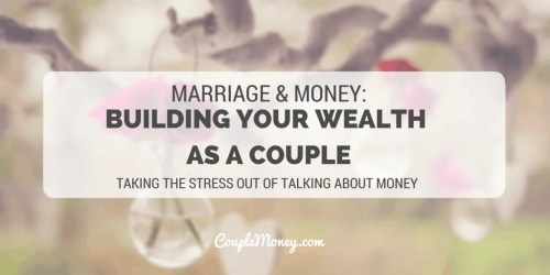 BUILDING YOUR WEALTH AS A COUPLE