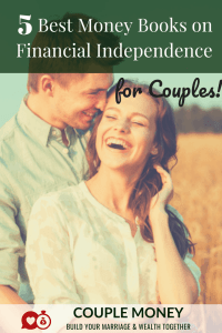 These 5 money books will help you two get on the same page, dump your debt faster, and become financially independent together!
