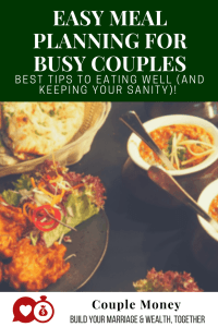 Does your food bill blow your budget every month? Learn easy meal planning tips that are designed for busy couples who want to eat well and save!