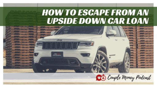 Stressed out because you're upside down on your car loan? Learn the options you have to escape and how can build up money for your next car! #debtfree #family #money