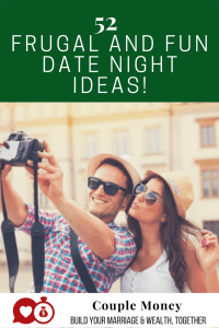 52 frugal and fun date ideas couple money