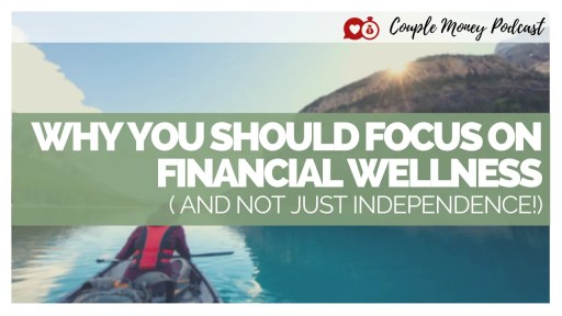 How well is your money working for you? Today we're looking at how personal finance can be more holistic and reflective of what most to you through financial wellness! #money #podcast