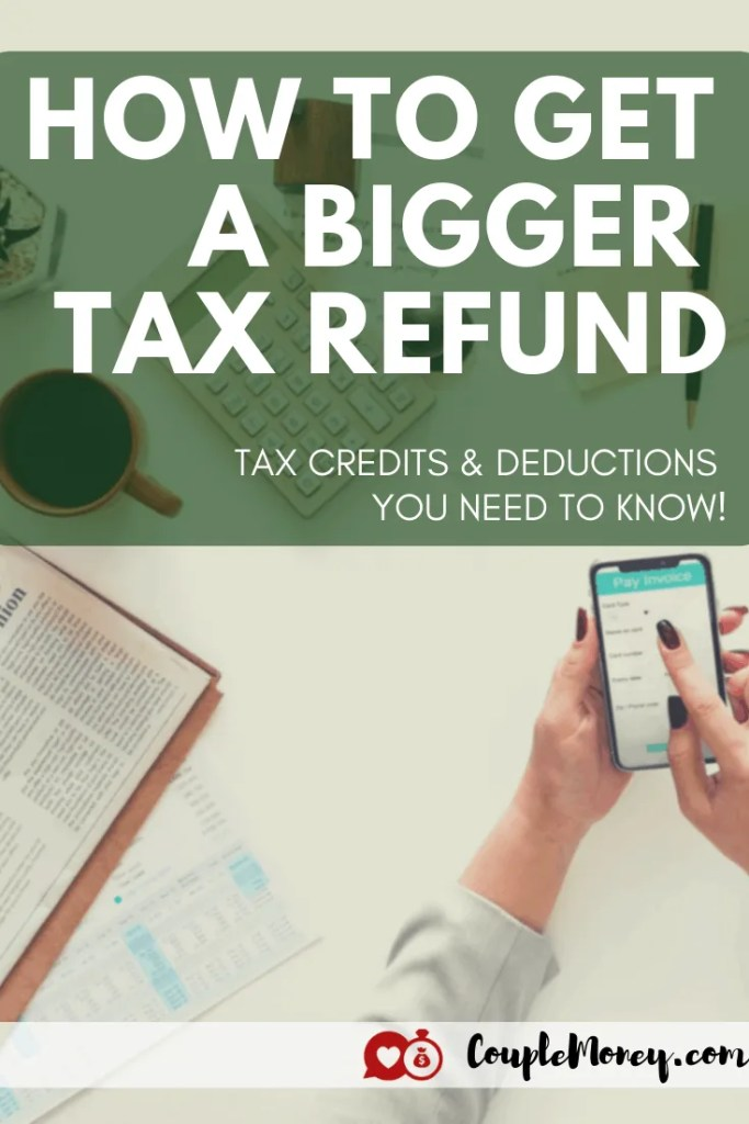 If want to get a bigger tax refund, make sure you're claiming all the deductions and the credits you're entitled to. Here are the ones you need to know! #taxes #family #money #personalfinance