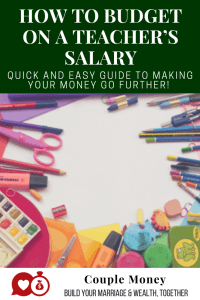 How To Budget On A Teacher S Salary Couple Money