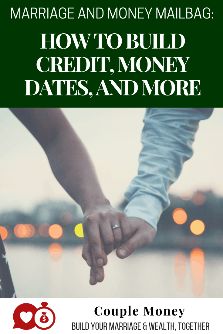 Today on our marriage and money mailbag series we're discussing how to build your credit (and raise your score), winning your spouse over with finances, and how to do a money date!