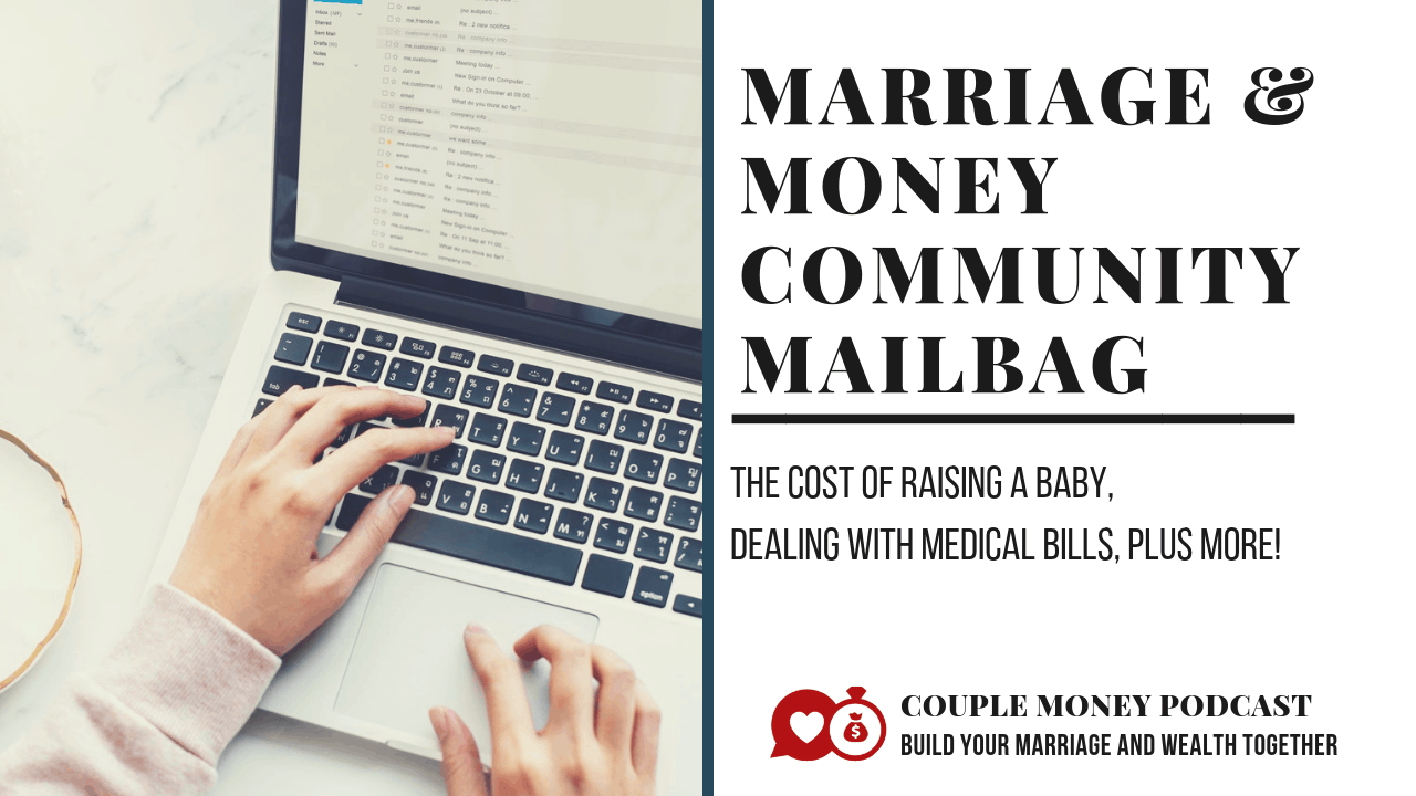 We answer some of your biggest marriage and money questions! How much do we need to save for a baby? How do we handle medical expenses and finances with a disability? #family #money #podcast