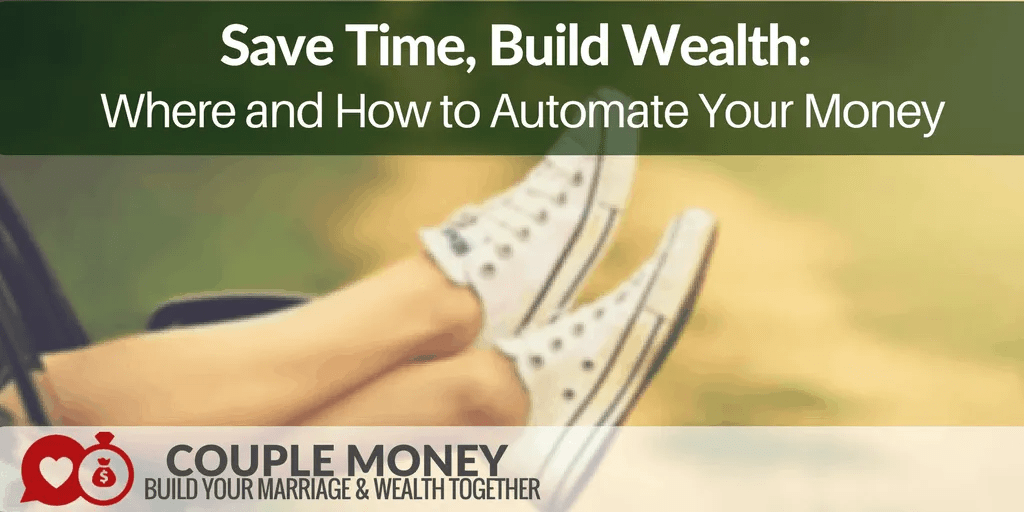 https://couplemoney.com/budgeting/where-to-automate-your-finances/
