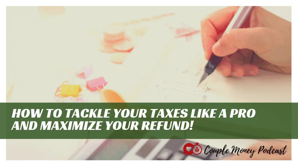 We're doing a quick and easy take covering what you need to know this year when you file, how to maximize your tax refund, and set yourselves up with your finances for next year!