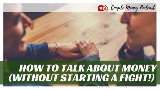 Need to talk about money, but worried about starting a fight? Learn easy and stressless ways you two can have the money talk and get on the same page with your finances!