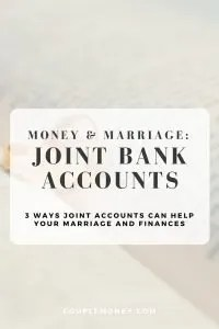 Learn how you two can build up your marriage and wealth with joint accounts.