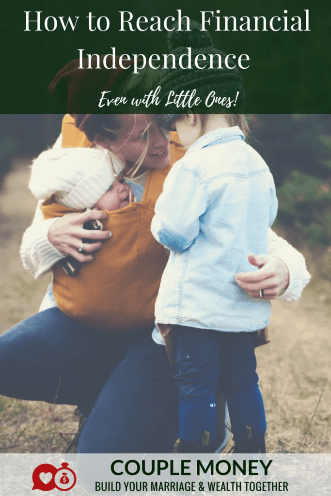 Want to retire early, but raising little ones? Learn the key steps you need to take to reach financial independence with kids! #fi #fire #family #money