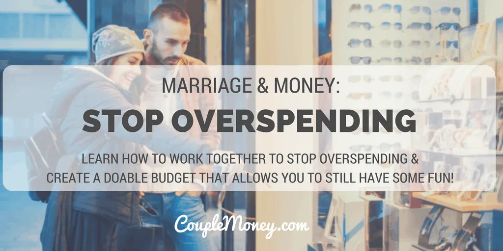 Tired of living paycheck to paycheck? Learn how to work as a couple to stop overspending and create a doable budget that allows you to still have some fun!