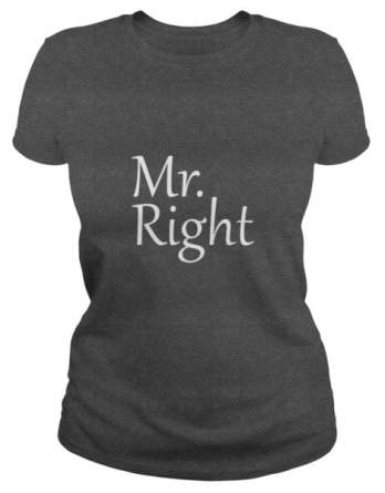 Funny Couple T Shirt Mr Right For Women