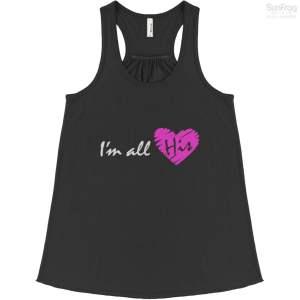 Im All His T Shirt Bella Flowvy Tank