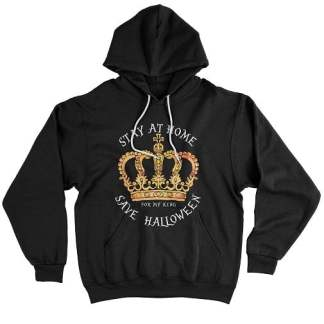 Stay At Home Save Halloween Hoodie For My King