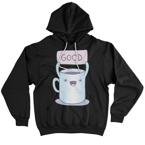 Good T-Shirt hoodie