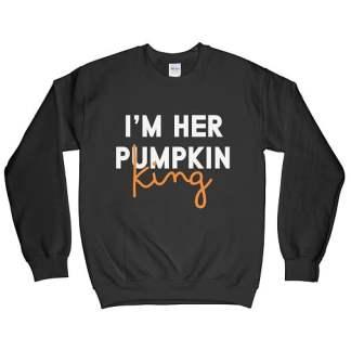 Im Her Pumpkin King Sweatshirt - Pumpkin Sweatshirt