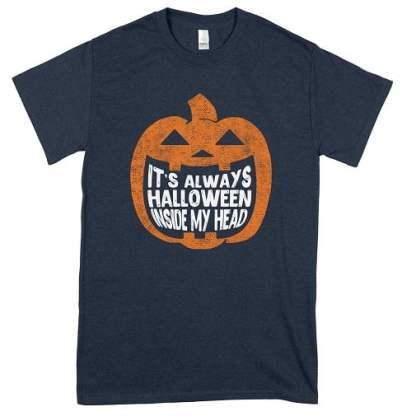 It's Always Halloween Inside My Head T-Shirt