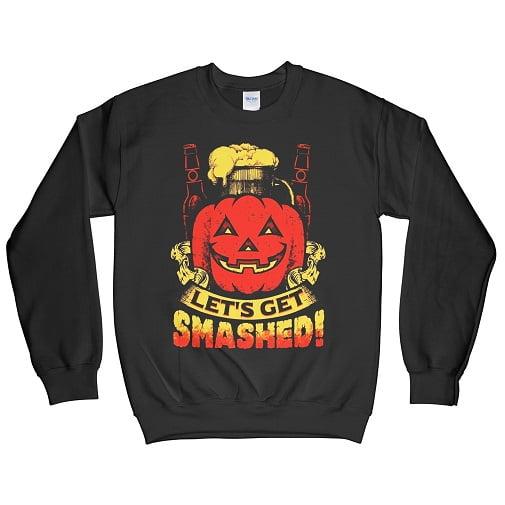 Let's Get Smashed T-Shirt - Let' Get Smashed Pumpkin Sweatshirt