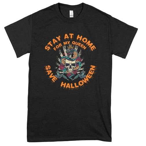 Stay At Home For My Queen Save Halloween Sweatshirt -couples matching halloween shirts