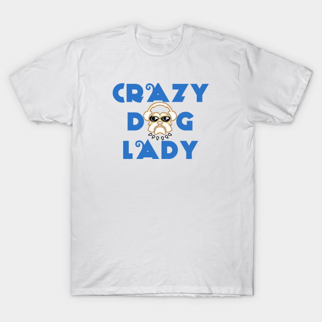 Crazy Dog Lady Shirts