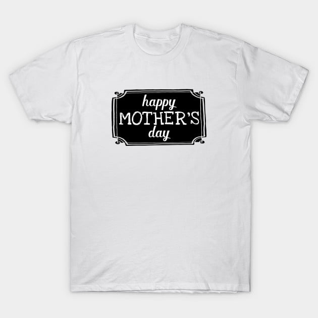 Happy Mothers Day Shirts