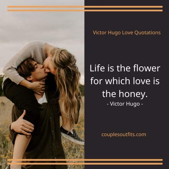 Victor Hugo Quotes about Love