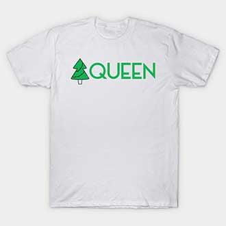 Green Pine Queen T-Shirt