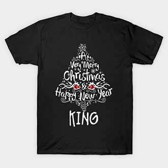 Happy New Year and Christmas King T-Shirt