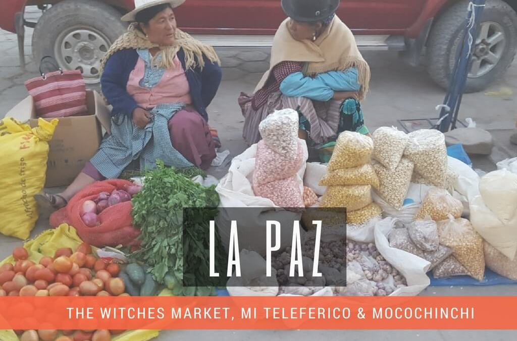 Travel guide – La Paz, Bolivia