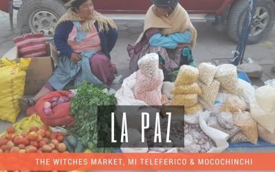 Travel guide – La Paz, Bolivia