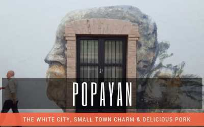 Travel Guide – Popayan, Colombia