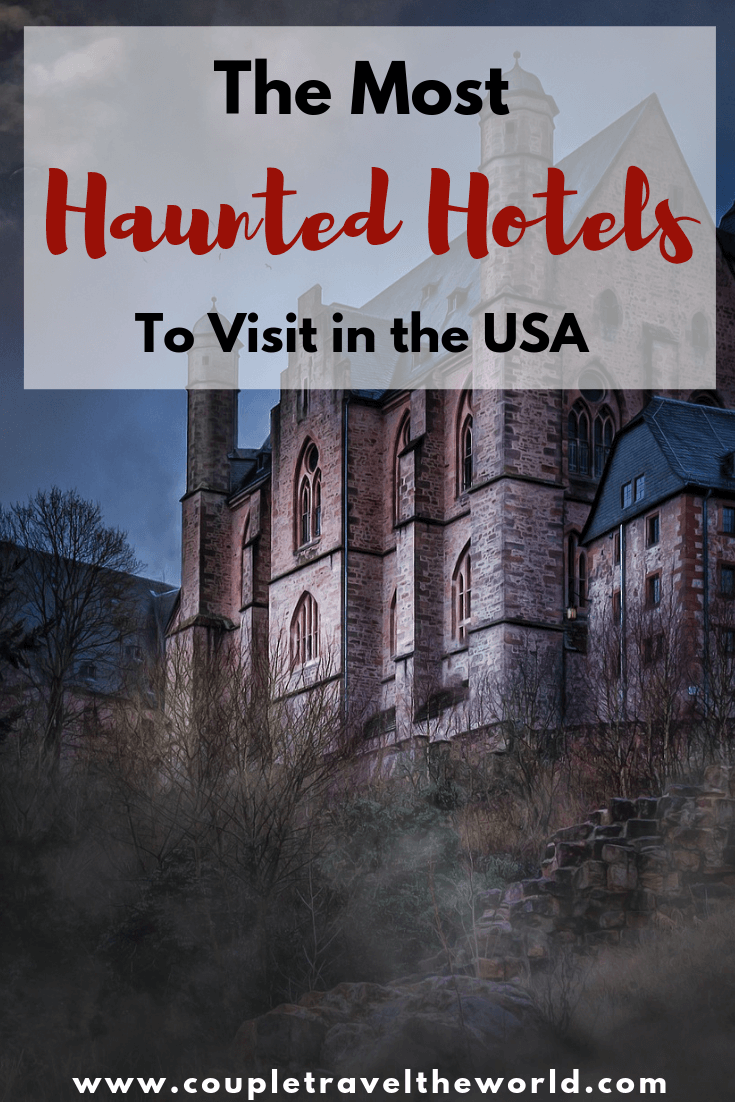 haunted hotels to visit in America
