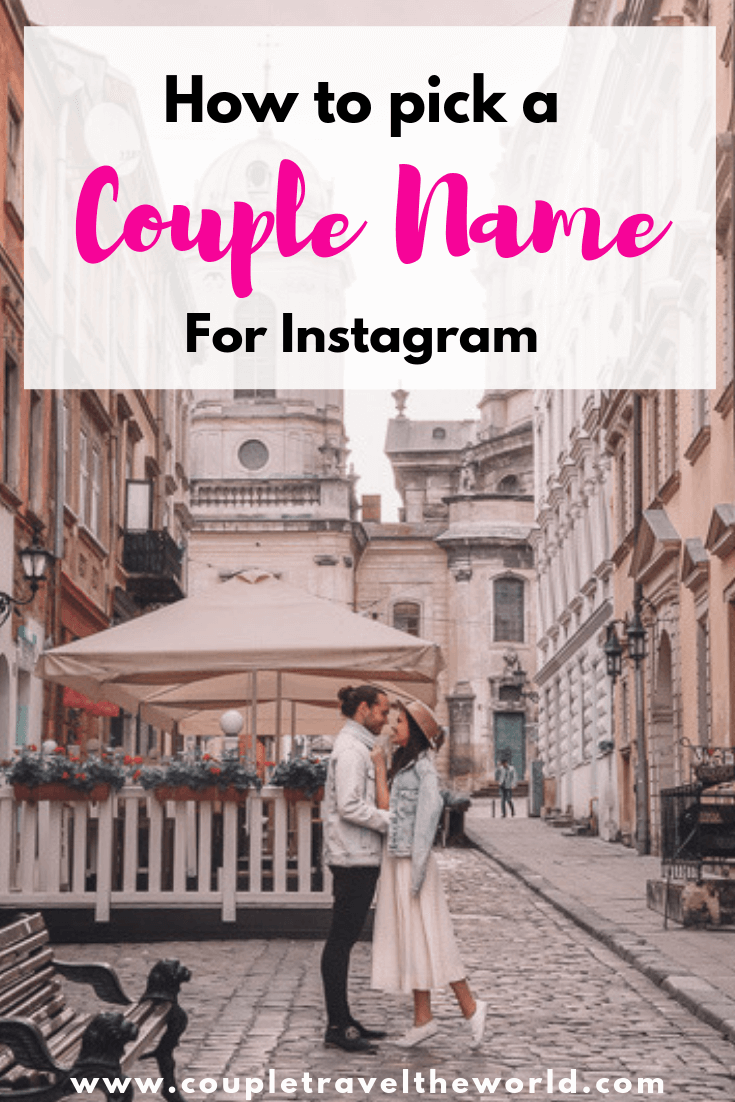 Instagram Couple Names - what to pick