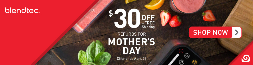 blendtec mothers day