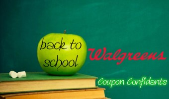Walgreens Back to School  Jul 29 – Aug 04