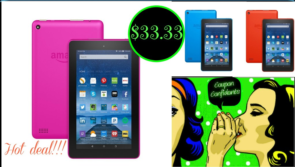 Amazon Fire tablet on sale for  just $33.33!!! ( 4 colors)