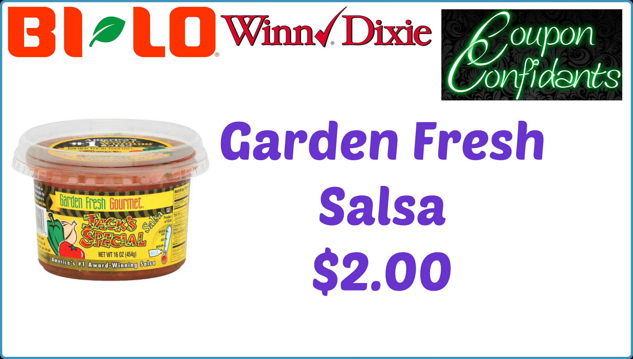 Garden Fresh Salsa Only 2 At Winn Dixie And Bi Lo Coupon Confidants