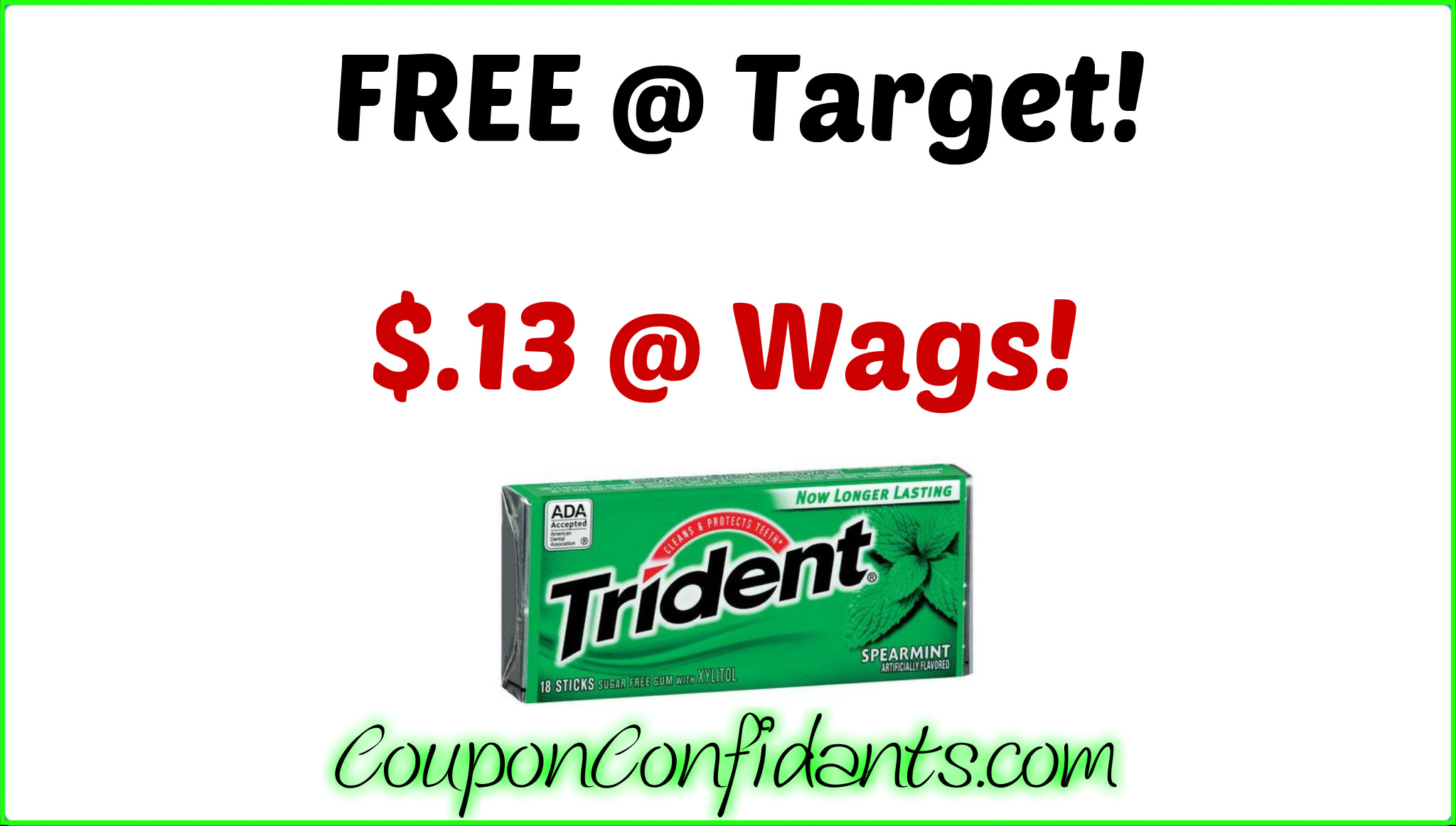 FREE Trident at Target AND $.13 each at Walgreens!!