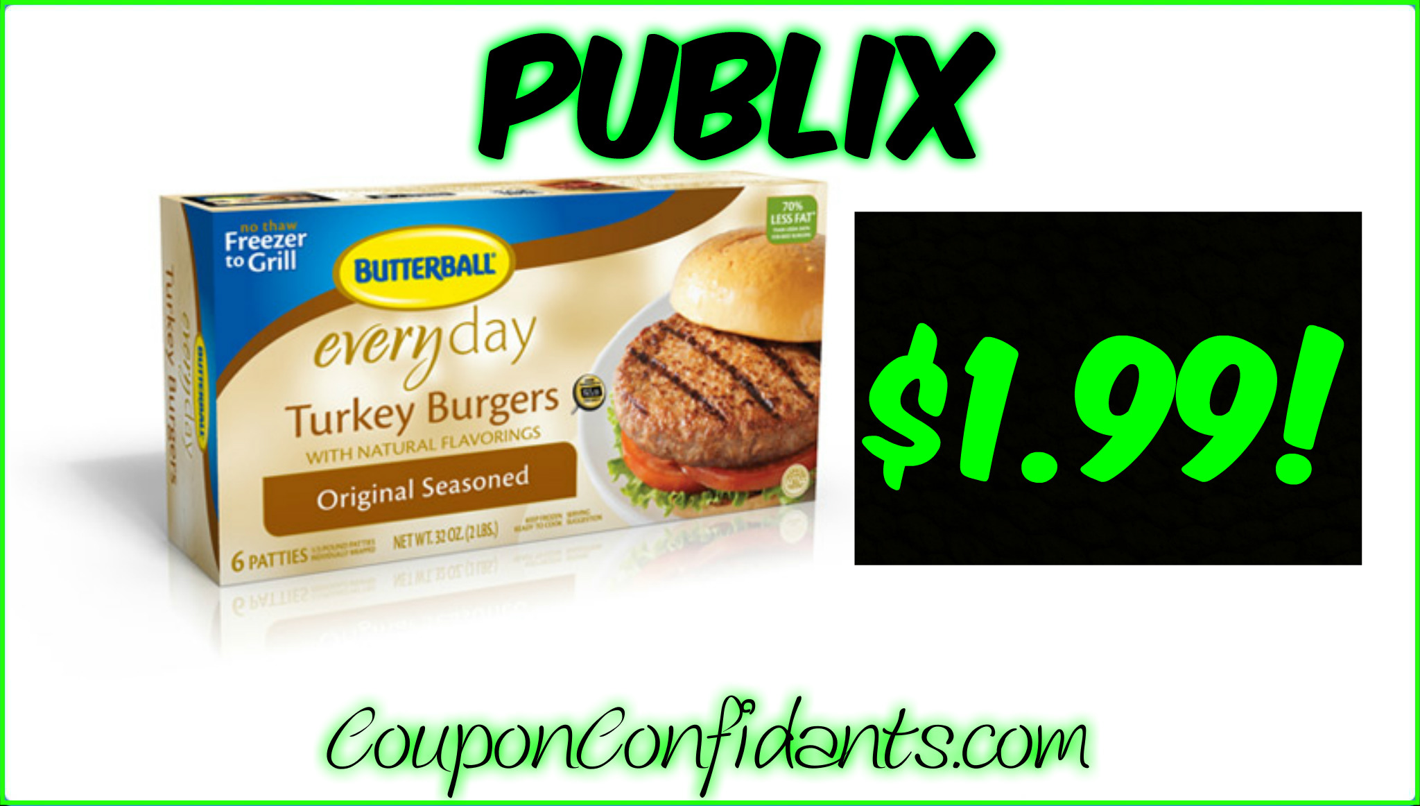 Butterball Frozen Burgers only $1.99 at Publix!