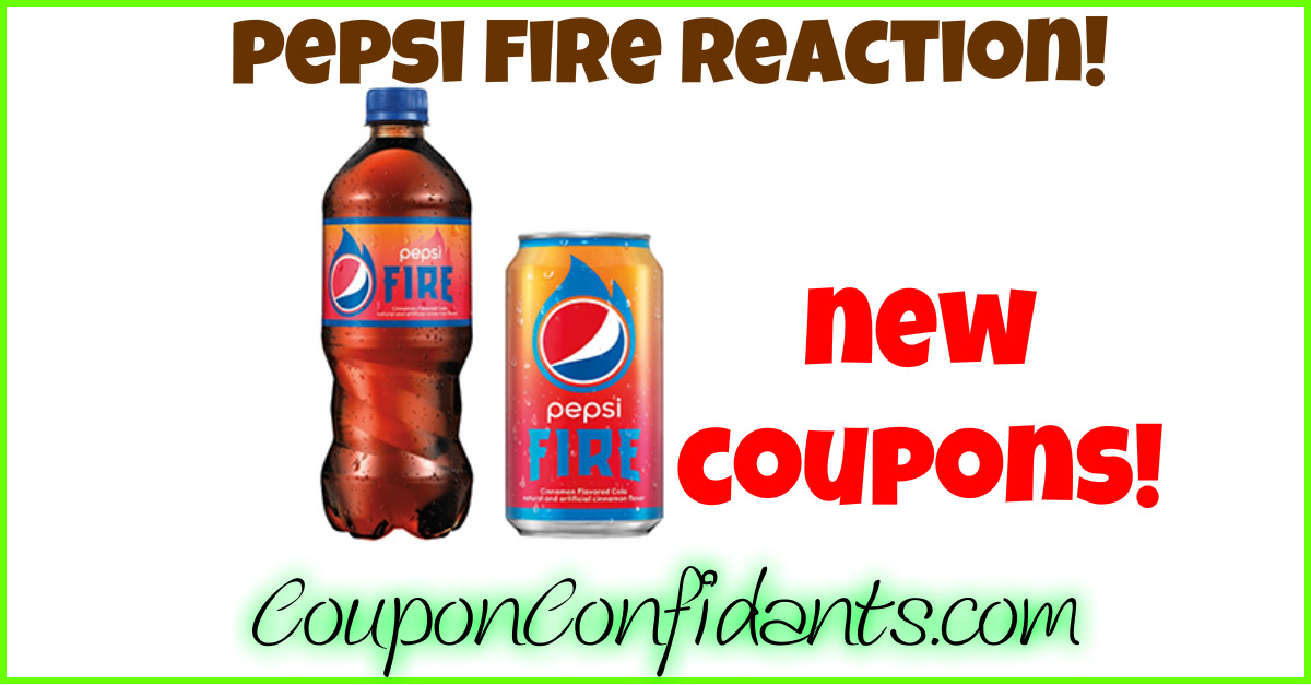 NEW NEW Pepsi Fire Coupons!!