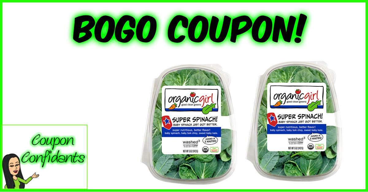 BOGO Coupon - Organic Girl!!