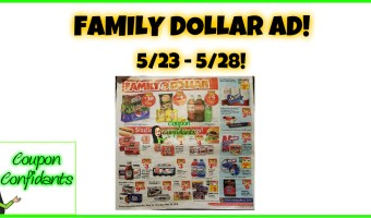Family Dollar Ad Scan for 5/23 – 5/28!