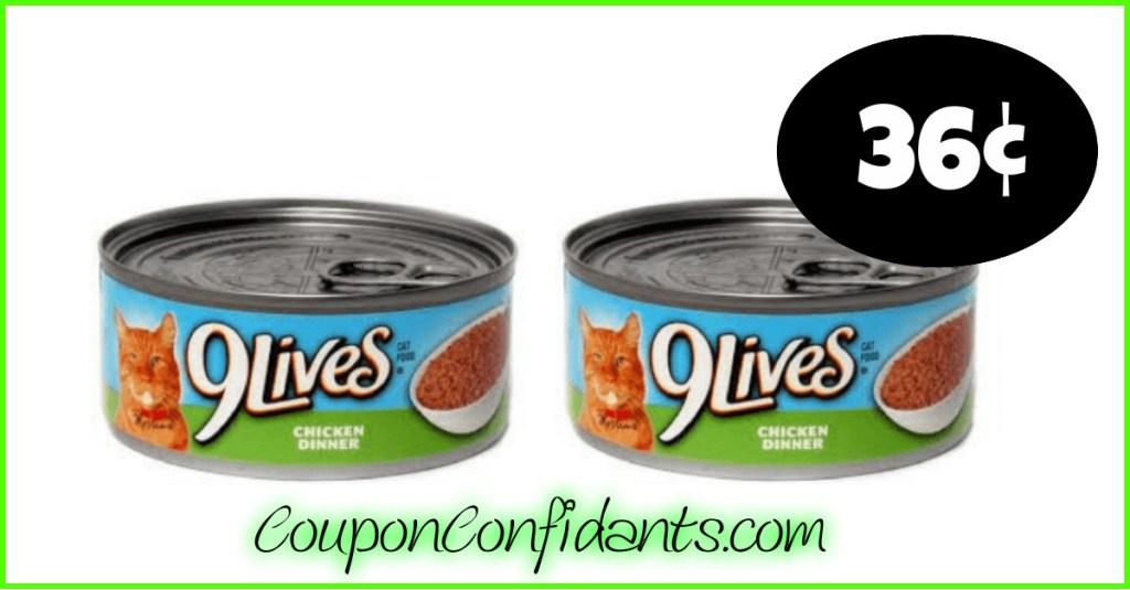 9lives 36¢ each can at Bi-lo and Winn Dixie!