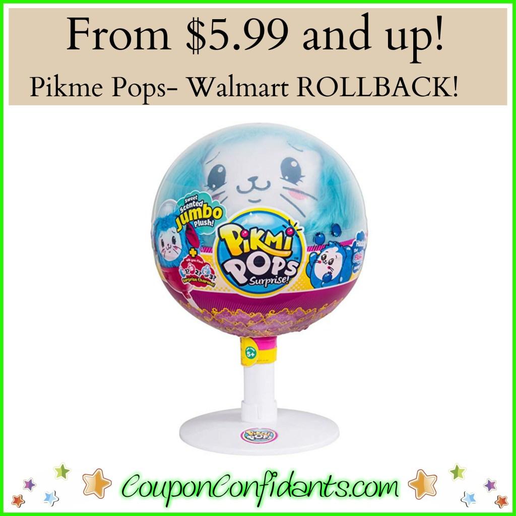 Pikme Pops – Walmart ROLLBACK!