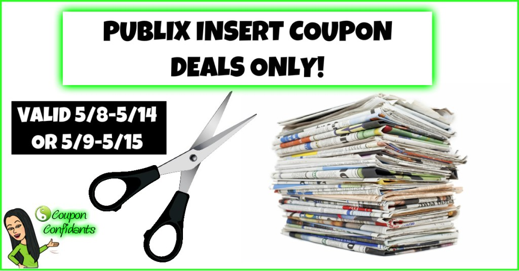 Publix Deals – Insert Coupons ONLY 5/8-5/14 or 5/9-5/15
